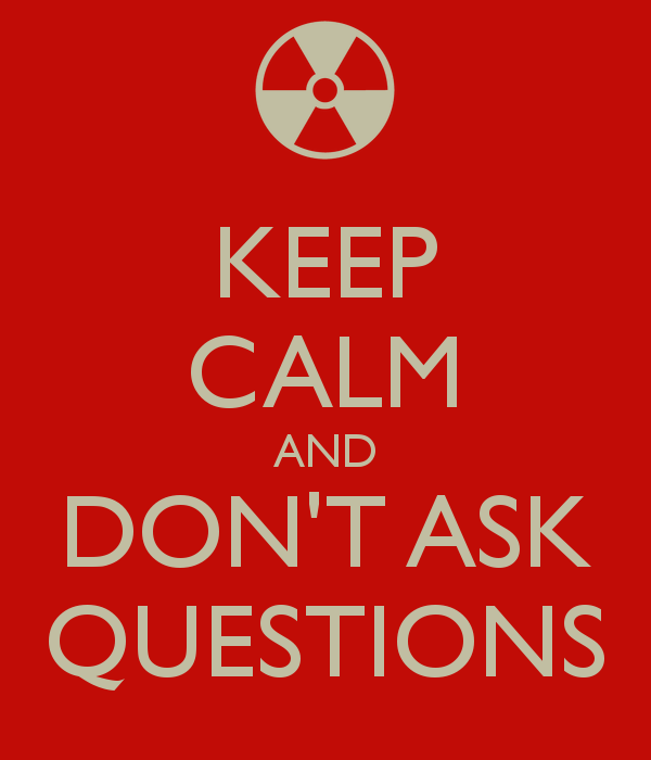 keep-calm-and-dont-ask-questions-10